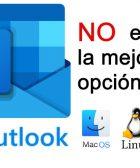 Outlook no es el mejor cliente